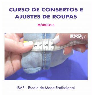 Curso de consertos e ajustes de roupas - módulo 3